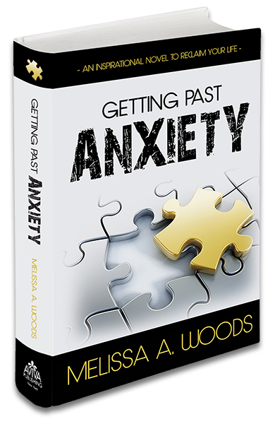 Order Melissa A. Woods' Novel Getting Past Anxiety